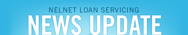 Nelnet Loan Servicing Weekly Update
